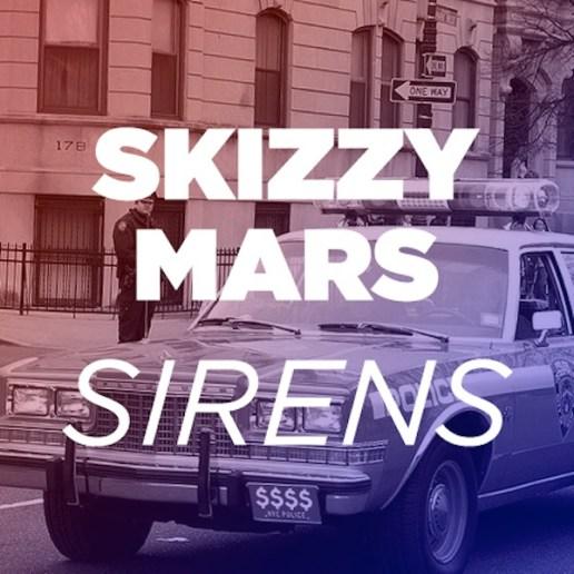 Skizzy Mars - Sirens