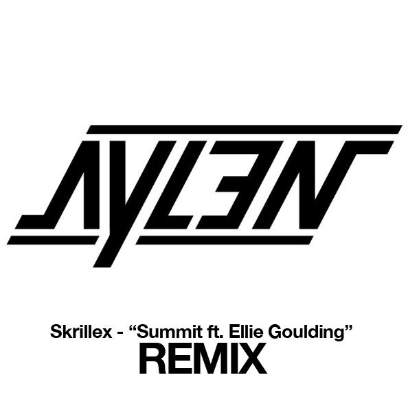 Skrillex featuring Ellie Goulding – Summit (Aylen Remix)