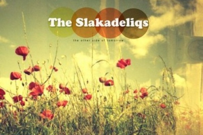 The Slakadeliqs - The Other Side of Tomorrow