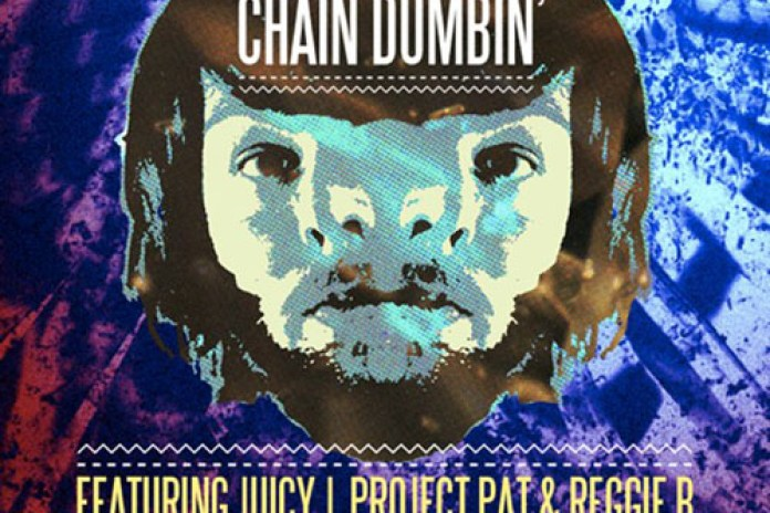 Star Slinger featuring Juicy J, Project Pat & Reggie B - Chain Dumbin'