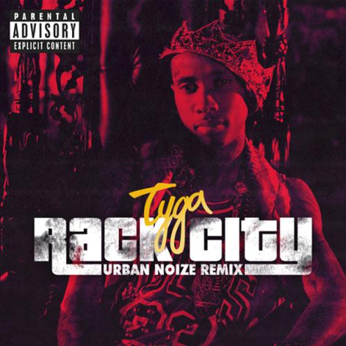 Tyga - Rack City (Urban Noize Remix)