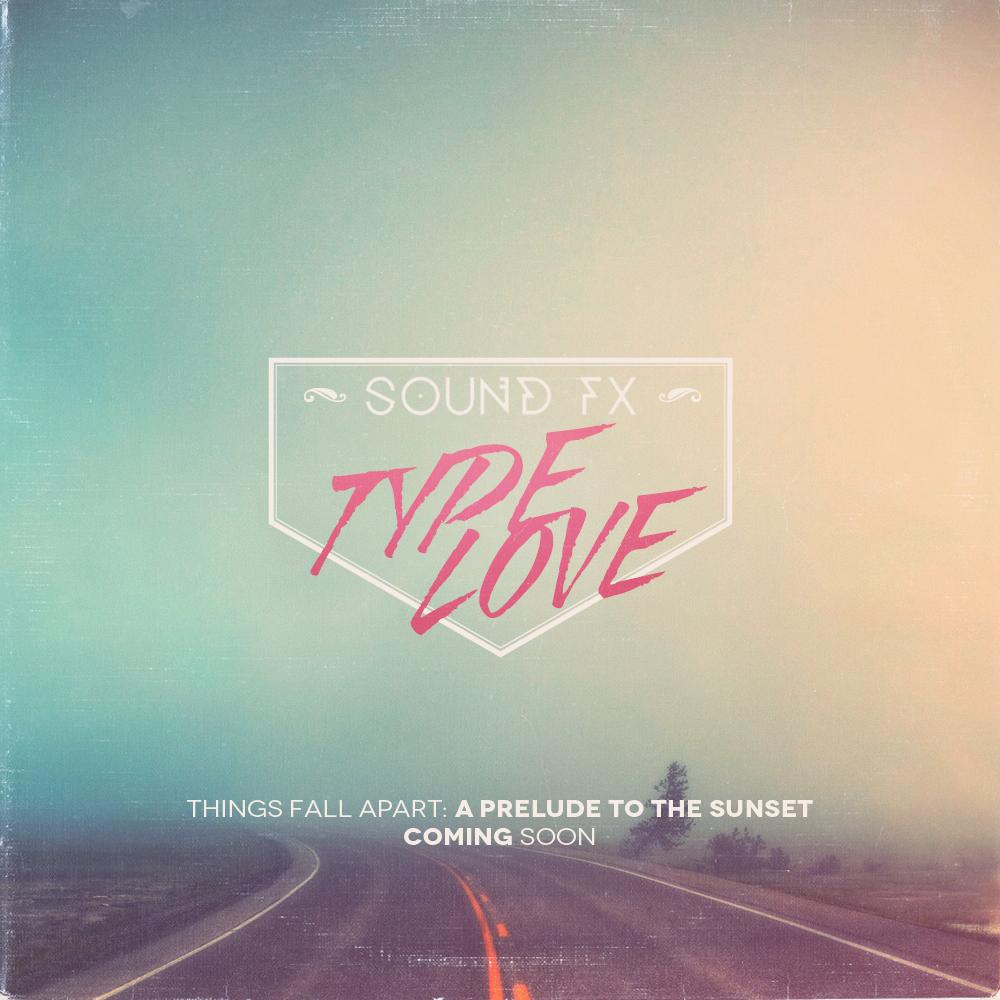 Sound Fx - Type Love