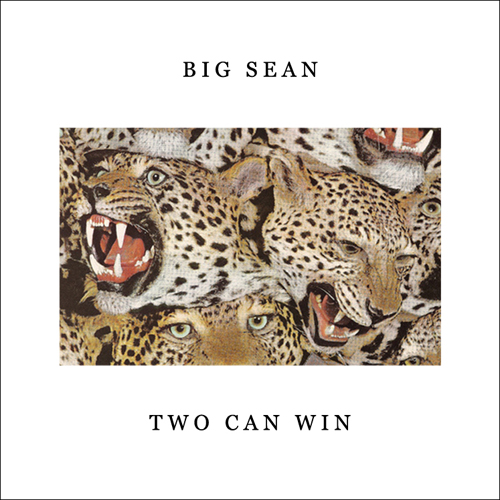 Big Sean - Only Two Can Win