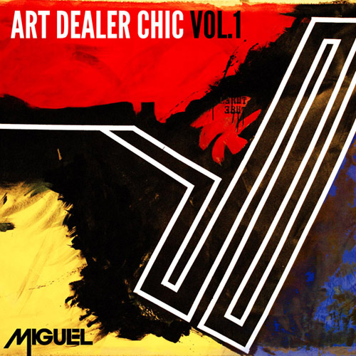 Miguel - Art Dealer Chic Vol.1 EP