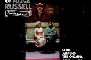Quantic & Alice Russell with the Combo Bárbaro - Look Around The Corner (Live)