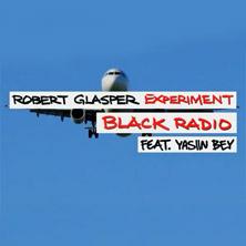 Robert Glasper Experiment featuring Yasiin Bey (Mos Def) - Black Radio (Lyric Video)