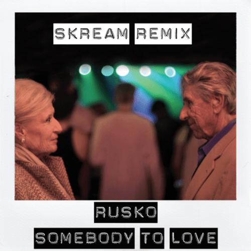 Rusko - Somebody to Love (Skream Remix)