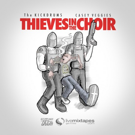 The Kickdrums x Casey Veggies – Thieves in the Choir
