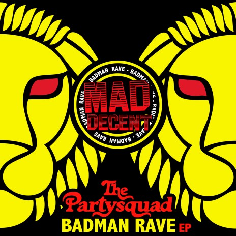 The Partysquad - Badman Rave
