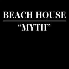 Beach House - Myth