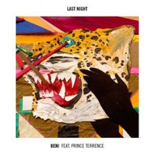Beni featuring Prince Terrence - Last Night (Brodinski Remix)