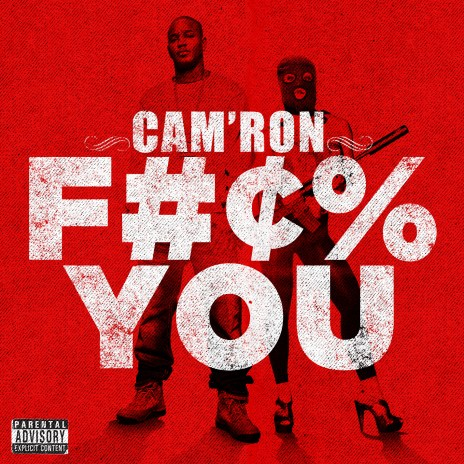 Cam'ron - F*ck You