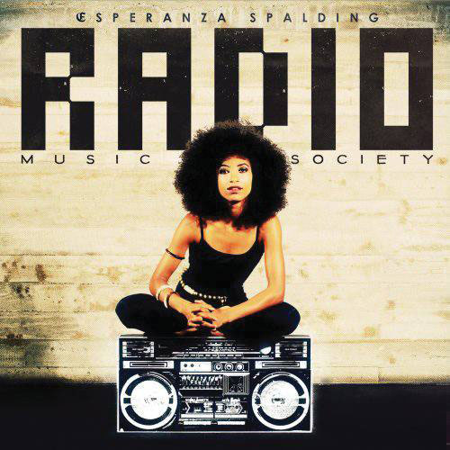 Esperanza Spalding - Radio Music Society (Album Stream)