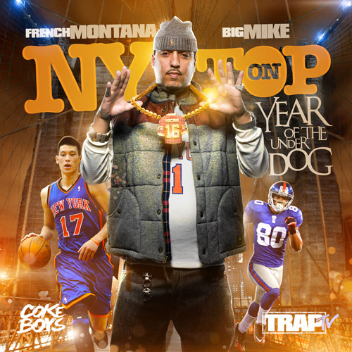 French Montana - NY On Top: Year Of The Underdog (Mixtape)