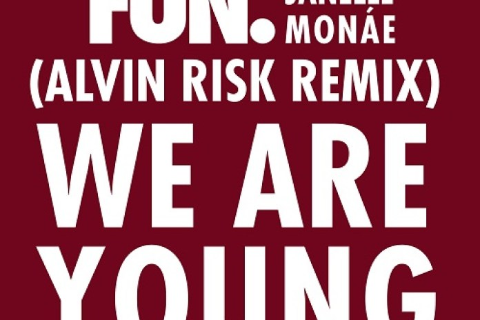 Fun - We Are Young (Alvin Risk Remix)