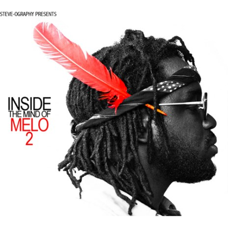 MeLo-X - Inside The Mind Of MeLo 2 (Mixtape)