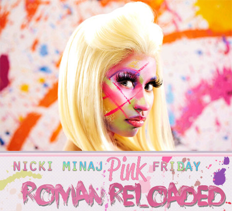 Nicki Minaj - Pink Friday: Roman Reloaded (Album Cover)