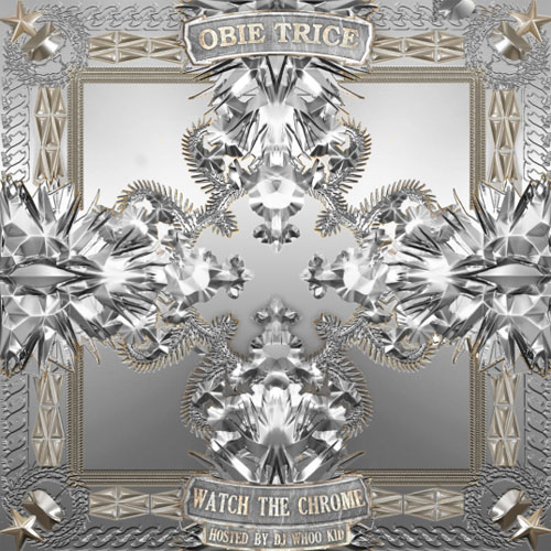 Obie Trice - Watch The Chrome (Mixtape)