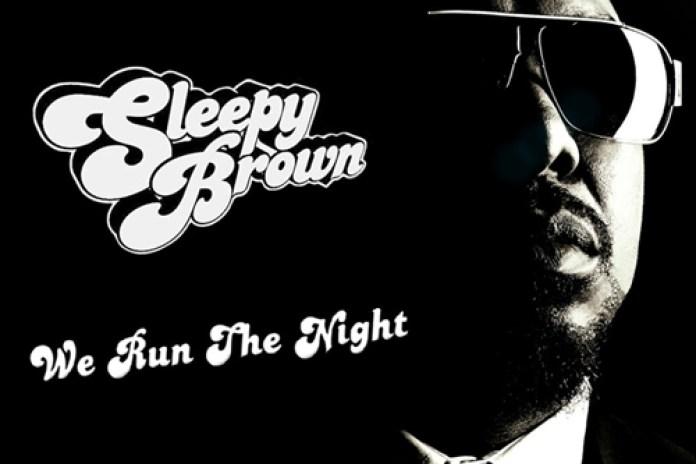 Sleepy Brown - We Run The Night