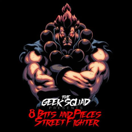 The Geek Squad - 8 Bits & Pieces Street Fighter Mixtape (Snippet)