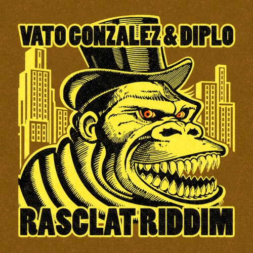 Vato Gonzalez & Diplo - Rasclat Riddim