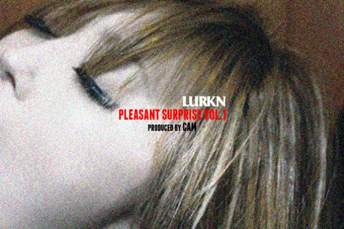 LURKN - Pleasant Surprise Vol. 1 (Produced by CAM)