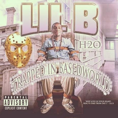 Lil B - Trapped In Basedworld (Mixtape)