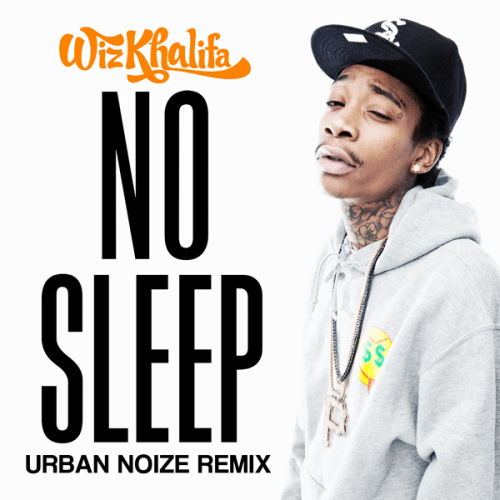 Wiz Khalifa - No Sleep (Urban Noize Remix)