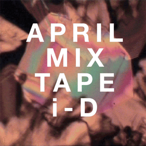 iD Magazine April Mixtape