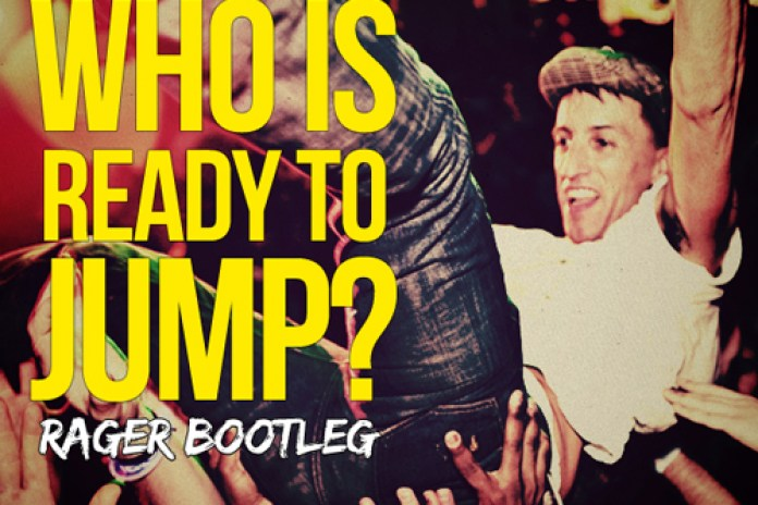 Clinton Sparks - Who Is Ready To Jump? (Rager Bootleg)