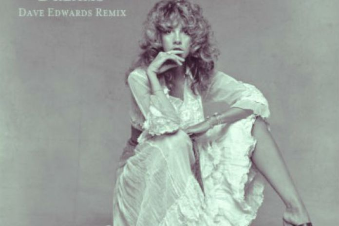 Fleetwood Mac - Dreams (Dave Edwards Remix) (Extended Mix)