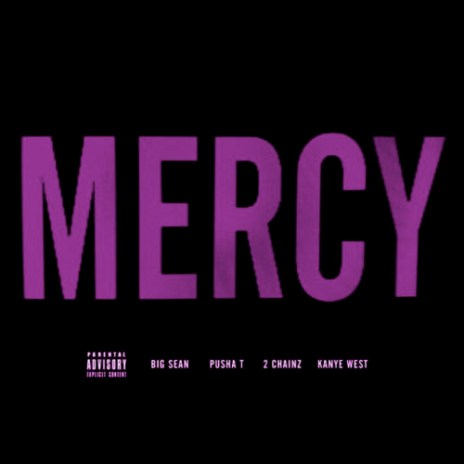 G.O.O.D. Music (Big Sean, Pusha T & Kanye West) featuring 2 Chainz – Mercy (Slim K Slowdown)