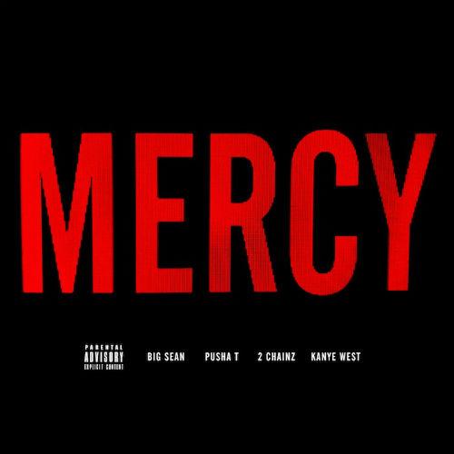 G.O.O.D. Music (Big Sean, Pusha T & Kanye West) featuring 2 Chainz - Mercy