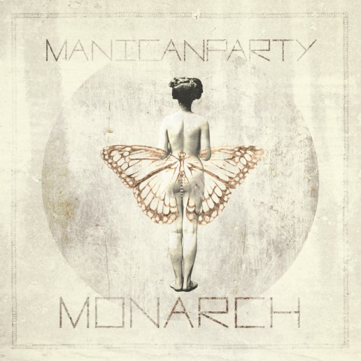 Manicanparty - Monarch