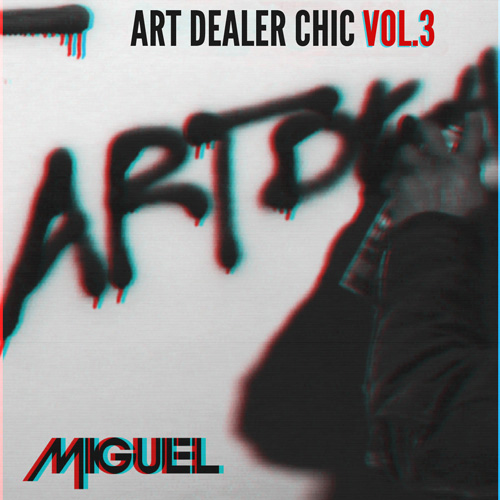 Miguel - Art Dealer Chic Vol. 3 (EP)