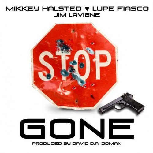 Mikkey Halsted x Lupe Fiasco - Gone