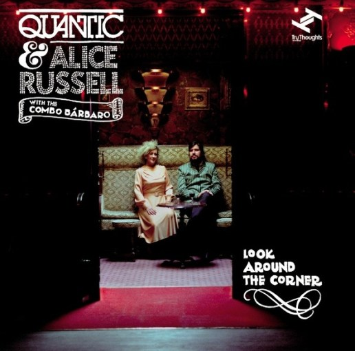 Quantic & Alice Russell - I'd Cry