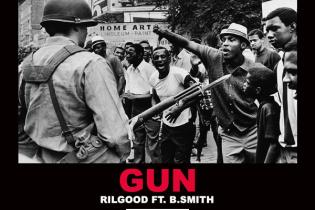 Rilgood featuring B.Smith - Gun