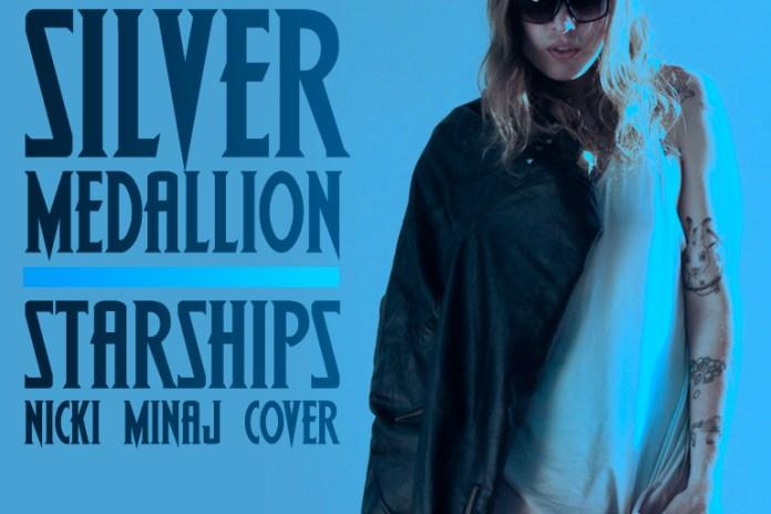Silver Medallion - Starships (Nicki Minaj Cover)