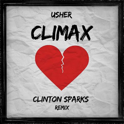 Usher - Climax (Clinton Sparks Remix)