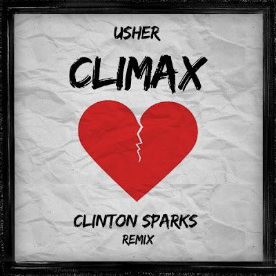 Usher - Climax (Clinton Sparks Remix)