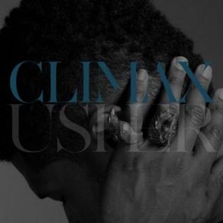 Usher – Climax (Diplo Bouncier Climactic Remix)