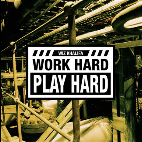 Wiz Khalifa – Work Hard Play Hard (Produced by Stargate & Benny Blanco)
