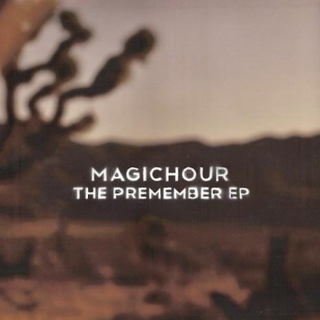 MagicHour - The Premember EP