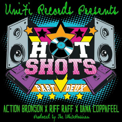 Action Bronson, Riff Raff & Dana Copafeel - Hot Shots Part Deux