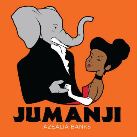 Azealia Banks - Jumanji