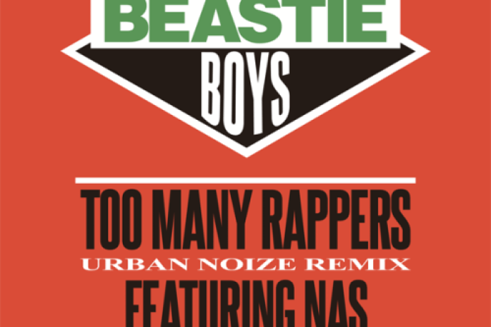 HYPETRAK Premiere: Beastie Boys featuring Nas - Too Many Rappers (Urban Noize Remix)