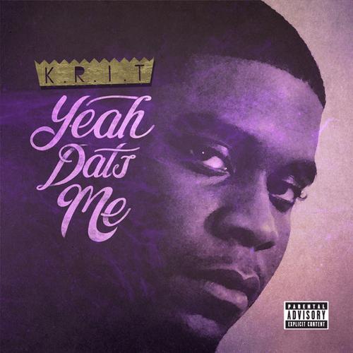 Big K.R.I.T. - Yeah Dats Me