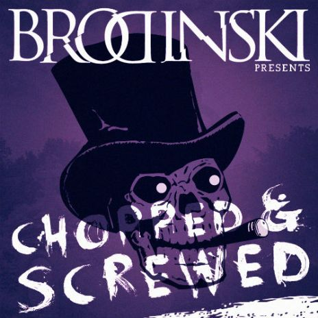 Brodinski - The Chopped & Screwed (Mixtape)