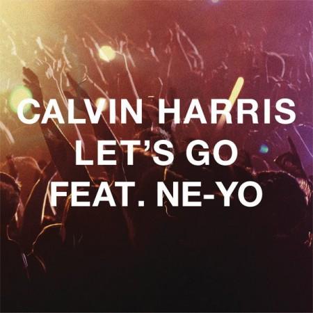 Calvin Harris featuring Ne-Yo - Let's Go